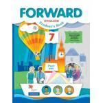 Вербицкая. Английский язык 7 класс. Forward. Учебник. Часть № 1